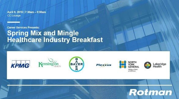 Rotman Spring Mix and Mingle Healthcare Industry Breakfast